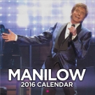 Barry Manilow - 2016 Calendar