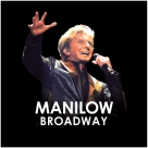 Barry Manilow - Merchandise - Manilow: Broadway